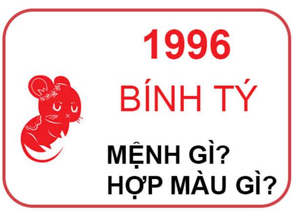 Tuổi Bính Tý - 1996 thuộc mệnh gì?